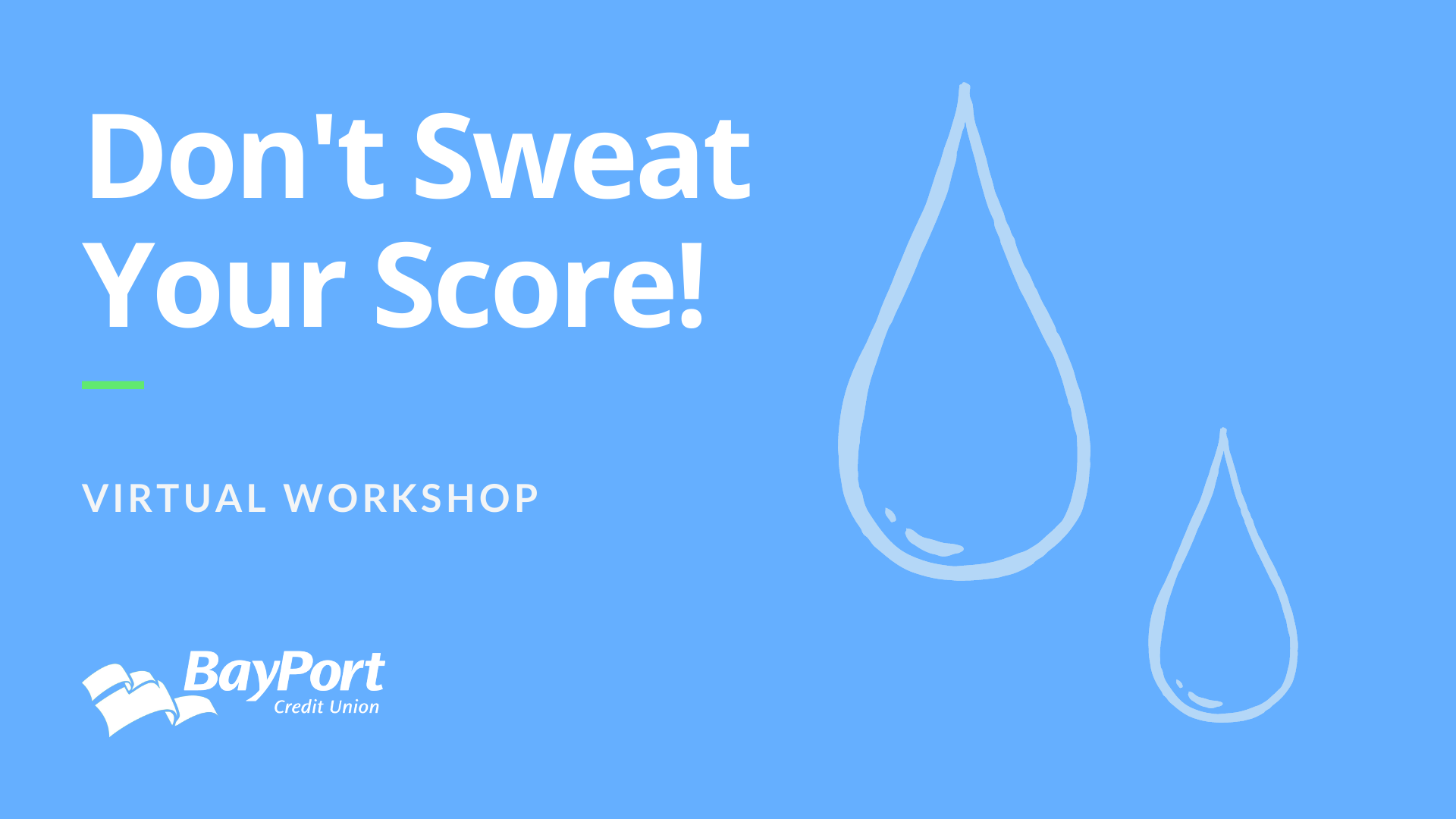 Don't Sweat Your Score